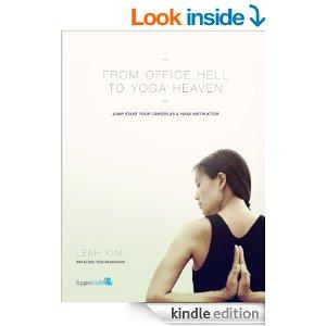 leah-kim-nike-global-yoga-ambassador-ebook-from-office-hell-to-yoga-heaven
