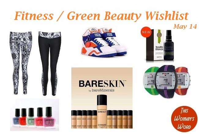 this-womans-word-fitness-green-beauty-wishlist-may-14-edition