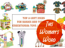 top-ten-gift-ideas-for-babies-and-toddlers-educational-toys-weaning-edition