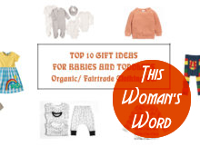 top-ten-gift-ideas-for-babies-and-toddlers-organic-fair-trade-clothing-edition